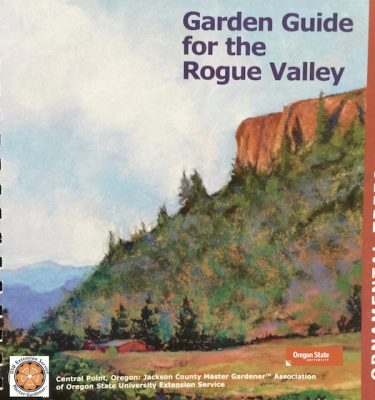 The Garden Guide For The Rogue Valley: Ornamental Trees And Shrubs (2011)